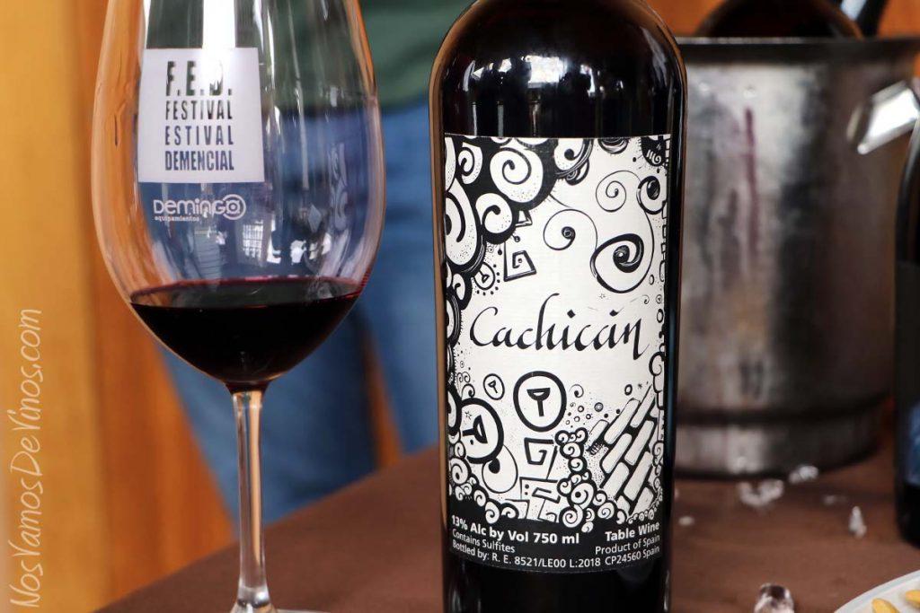 FED Festival Estival Demencial Cachicán un vino de Demencia